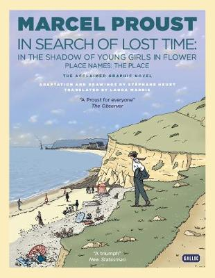In Search of Lost Time: In the Shadow of Young Girls in Flower by Marcel Proust