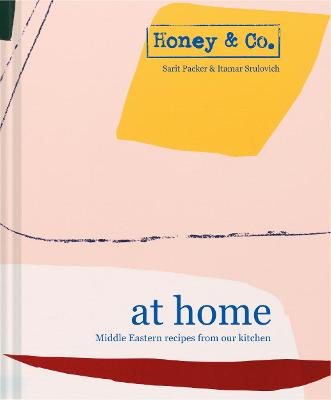 Honey & Co: At Home by Sarit Packer