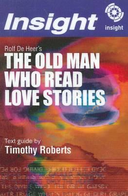 Rolf De Heer's The Old Man Who Read Love Stories book