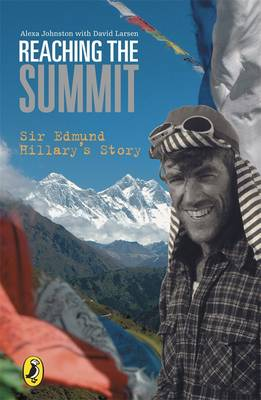 Reaching The Summit: Sir Edmund Hillary's Story by Spike Milligan