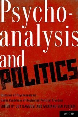 Psychoanalysis and Politics by Joy Damousi