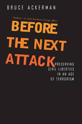 Before the Next Attack by Bruce Ackerman