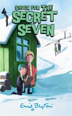 Secret Seven: Shock For The Secret Seven by Enid Blyton