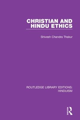 Christian and Hindu Ethics book