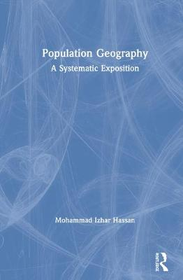 Population Geography: A Systematic Exposition book