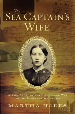 The Sea Captain's Wife by Martha Hodes