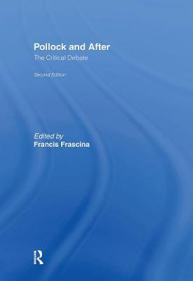 Pollock and After by Francis Frascina