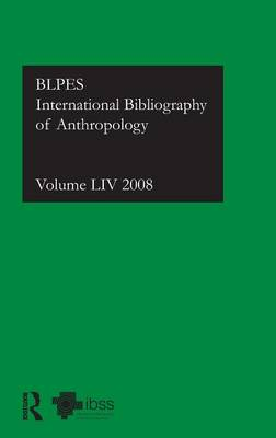 IBSS: Anthropology  Vol. 54 by Compiled by the British Library of Political and Economic Science