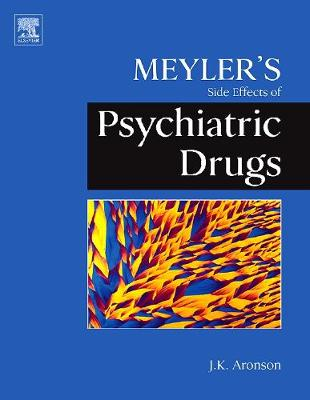 Meyler's Side Effects of Psychiatric Drugs by Jeffrey K. Aronson