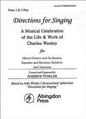 Directions for Singing - Flute 1 & 2 by Andrew J Fowler