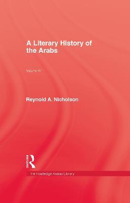 A Literary History of the Arabs by Reynold A. Nicholson