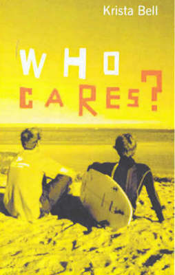 Who Cares? by Krista Bell