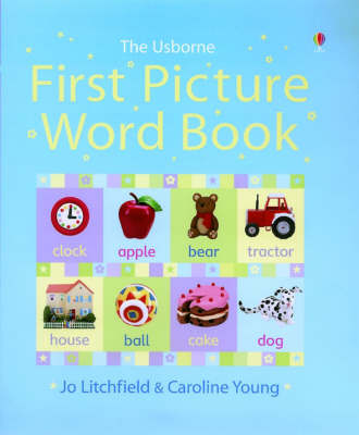 First Picture Word Book by Caroline Young