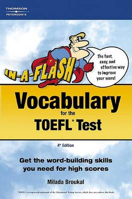 In-a-Flash Vocabulary for the Toefl Exam by Milada Broukal