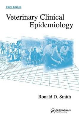 Veterinary Clinical Epidemiology by Ronald D. Smith