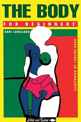 The Body for Beginners by Dani Cavallaro