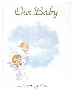 Our Baby by Reverend Lawrence G Lovasik