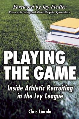Playing the Game by Chris Lincoln