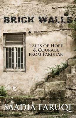 Brick Walls by Saadia Faruqi
