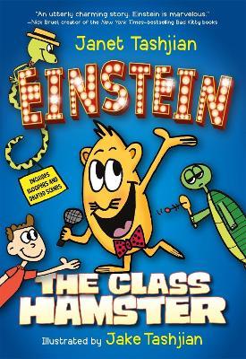 Einstein the Class Hamster by Janet Tashjian