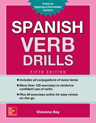 Spanish Verb Drills, Fifth Edition by Vivienne Bey