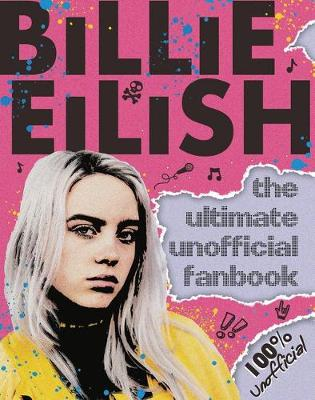 Billie Eilish Ultimate Guide by Scholastic