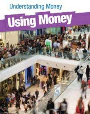 Using Money by Gail Fay