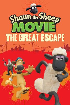 Shaun the Sheep Movie - The Great Escape by Aardman Animations Ltd