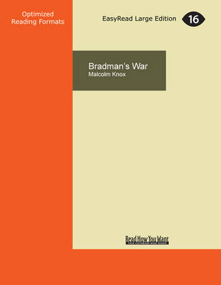 Bradman's War by Malcolm Knox