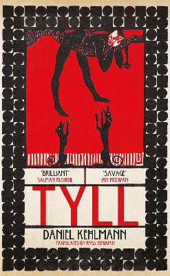 Tyll: Shortlisted for the International Booker Prize 2020 by Daniel Kehlmann