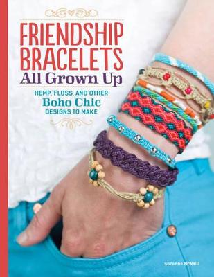Friendship Bracelets All Grown Up book