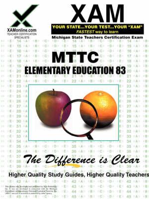 Mttc Elementary Education 83 Teacher Certification Test Prep Study Guide by Sharon A Wynne