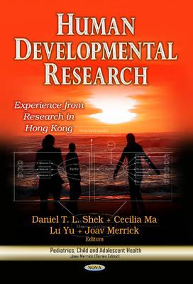 Human Developmental Research by Daniel T. L. Shek