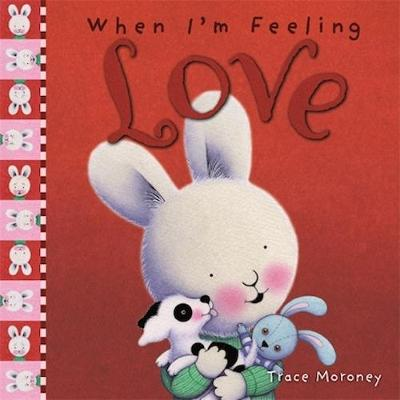When I'm Feeling Love by Trace Moroney