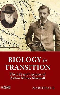 Biology in Transition by Martin Luck