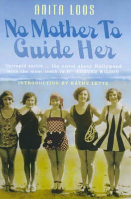 No Mother to Guide Her by Anita Loos