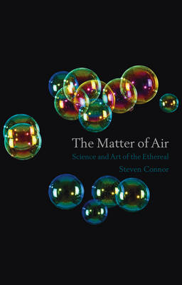 Matter of Air by Prof. Steven Connor