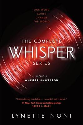 Whisper and Weapon Bind-up by Lynette Noni