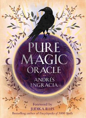 Pure Magic Oracle: Cards for strength, courage and clarity book