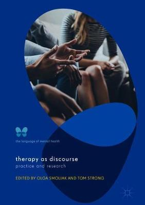 Therapy as Discourse: Practice and Research by Olga Smoliak