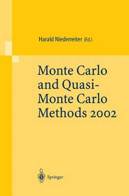 Monte Carlo and Quasi-Monte Carlo Methods 2002 by Harald Niederreiter