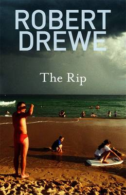Rip by Robert Drewe