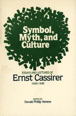 Symbol, Myth, and Culture by Donald Phillip Verene