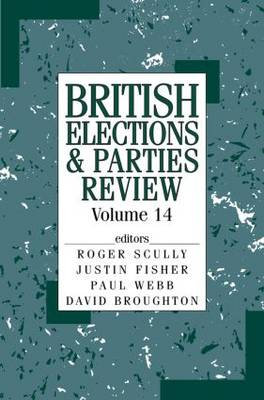 British Elections and Parties Review  Volume 14 by Philip Cowley