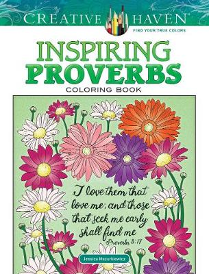 Creative Haven Inspiring Proverbs Coloring Book by Jessica Mazurkiewicz