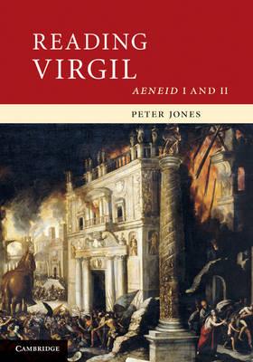 Reading Virgil by Peter Jones