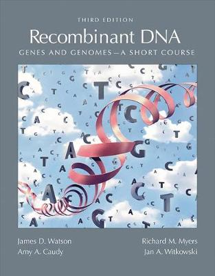 Recombinant DNA 3/E by Watson