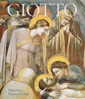 Giotto by Francesca Flores D'Arcais