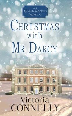Christmas with Mr Darcy by Victoria Connelly