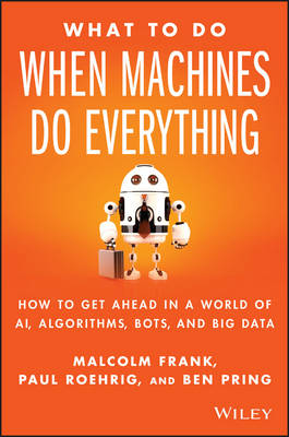 What To Do When Machines Do Everything book